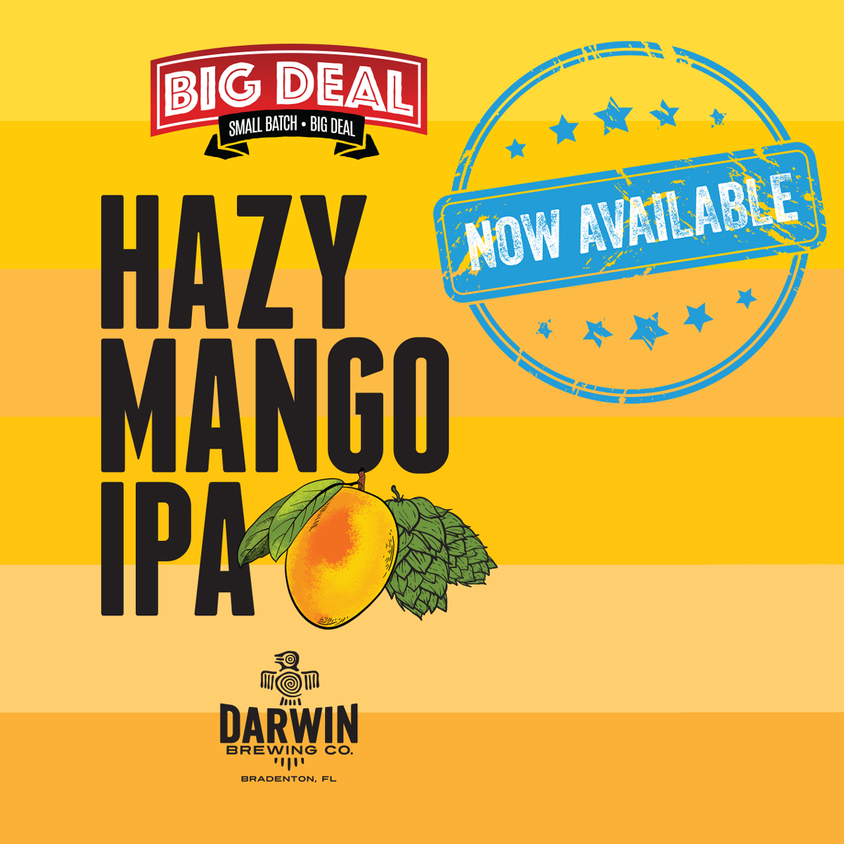 Big Deal Hazy Mango IPA Now at Lucky's Market