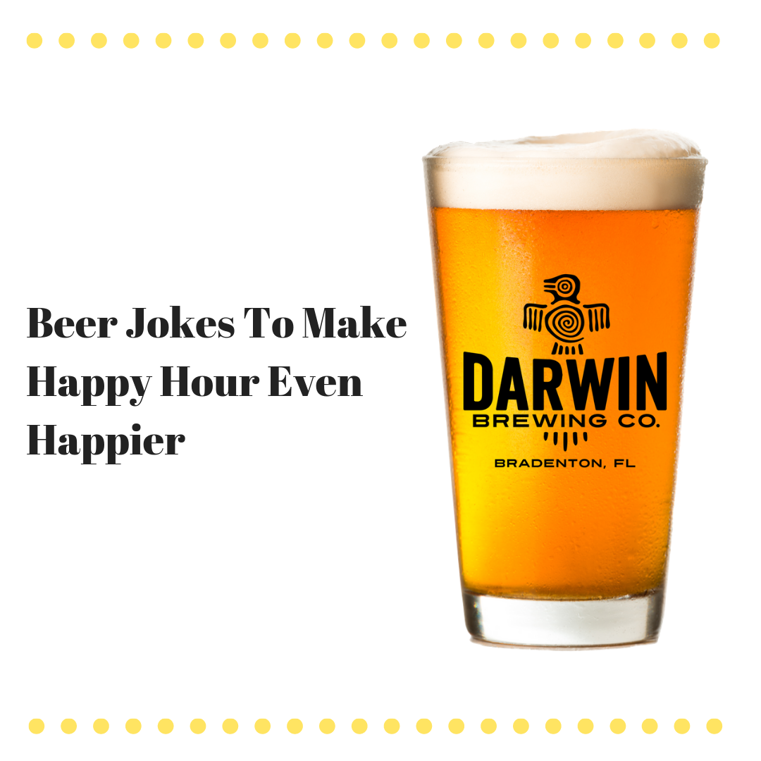 10 Beer Jokes to Make Your Happy Hour Even Happier
