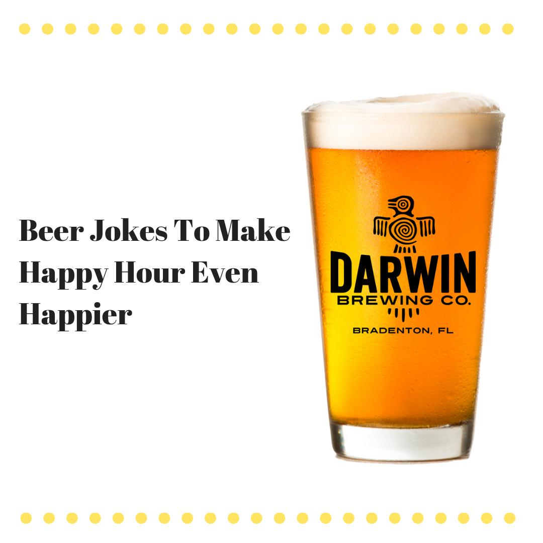 10 Beer Jokes to Make Your Happy Hour Even Happier